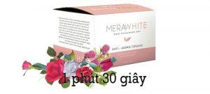 Review Mera White cream có tốt không? giá bao nhiêu? mua ở đâu?