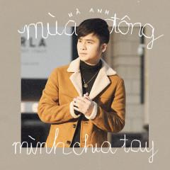 Photo of Lời Bài Hát Mùa Đông Mình Chia Tay Lyrics & MP3 Ca Sĩ Hà Anh